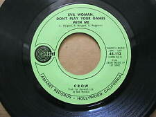 Crow 45 RPM 1969 Evil woman don't play your games with me EX Amart 45-112
