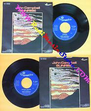 LP 45 7'' JOHN CAMPBELL Sunrise Boogie woogie 1974 italy CAROSELLO no cd mc dvd
