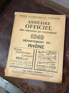 ANNUAIRE OFFICIEL DES ABONNES AU TELEPHONE 1949 RHONE