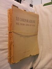 LE CORPORAZIONI NEL PRIMO ANNO DI VITA Confederazione Fascista Roma 1936 di da