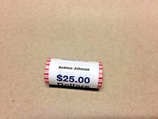2011 ANDREW JOHNSON PRESIDENTIAL $25.00 UNCIRCULATED COIN ROLL