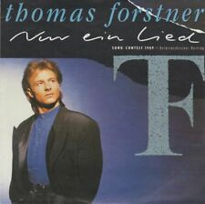 Thomas Forstner Nur ein Lied (Vocal & Instrumental) Song Contest 1989 7""