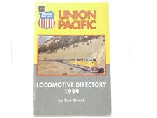 UP Union Pacific Locomotive Directory 1999 by Don Strack © 1999 Book