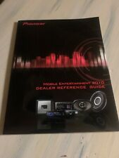 Pioneer Mobile Entertainment Dealer Reference Guide 2010