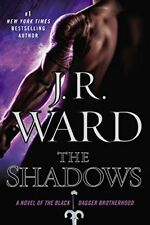 The Shadows: A Novel of the Black Dagger Brotherho