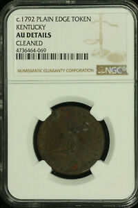 1792 Kentucky Cents. NGC AU Details. Breen 1155 Lot# 4736464-069