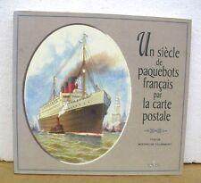 Un siecle de paquebots francais par la carte postale 1995 *Text in French*