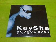 KAYSHA - BOUNCE BABY REMIXES !!!!!!!!!!!!!!!!RARE CD!!!!!!!!!