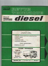 REVUE TECHNIQUE UNIC Diesel 200 ET 220 MOTEUR M42SB L63S RTD camion tracteur