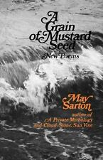 NEW - A Grain of a Mustard Seed: Poems by Sarton, May