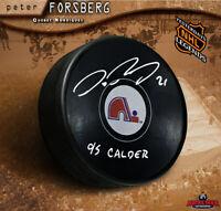 PETER FORSBERG Signed Quebec Nordiques Puck - 95 Calder