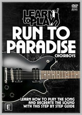 RUN TO PARADISE THE CHOIR BOYS HIT SONG LEARN TO PLAY DVD PERSONAL GUITAR LESSON