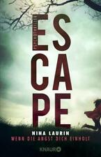 ESCAPE - Wenn die Angst dich einholt von Nina Laurin (2018, Taschenbuch)