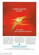 PUBLICITE ADVERTISING 116  1977   montre  Universal Genève Golden show quartz