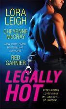 Legally Hot Leigh, Lora, McCray, Cheyenne, Garnier, Red Mass Market Paperback