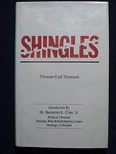 Shingles [Hardcover] [Apr 01, 1990] Thomsen, Thomas Carl