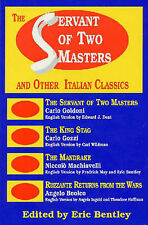 The Servant of Two Masters: And Other Italian Classics (Eric Bentley's-ExLibrary