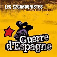 LES SZGABOONISTES - GUERRE D'ESPAGNE - MUSETTE PUNK MANOUCHE - 11 TITRES - NEUF