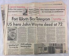 Orig 6-12-1979 US Hero Actor John Wayne Dead Fort Worth Star Telegram Newspaper