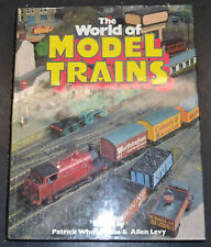 THE WORLD OF MODEL TRAINS History Gauge and Scale Motive Power hc/dj