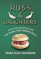 Russ & Daughters: Reflections and Recipes from the House That Herring -ExLibrary