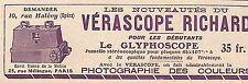 PARIS RUE HALEVY VERASCOPE RICHARD GLYPHOSCOPE PUBLICITE 1911