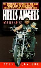 Hells Angels : Into the Abyss by Yves Lavigne (1996, Paperback)