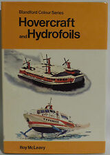 MARITIME : HOVERCRAFTS AND HYDROFOILS HARDBACK BOOK. PRINTED IN 1976.  (CJ)
