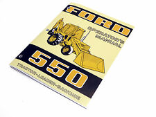 Ford 550 Tractor Loader Backhoe Operators Manual Maintenance Guide Book NEW