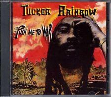 TUCKER RAINBOW - PUSH ME TO WAR   CD NEUF