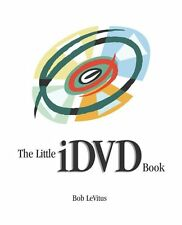 The Little iDVD Book