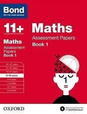 Bond 11+: matemáticas: papeles de evaluación: libro 9-10 años 1 por Andrew Baines, J. M. Bo