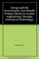 Energy and the Environment-Cost Benefit Analysis by Karam, R. A.
