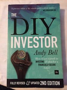 The DIY Investor: How to take control of your investments and ... by Andy Bell