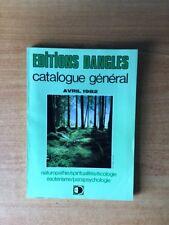 EDITIONS DANGLES CATALOGUE GENERAL AVRIL 1982 : naturopathie, spiritual
