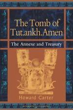 The Tomb of Tut.ankh.Amen, Vol. 3: The Annexe of Treasury (Duckworth Egyptology