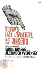 Russia's Lost Literature of the Absurd: Selected Works of Daniil Kharms and A...