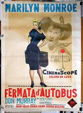 manifesto 2F film FERMATA D'AUTOBUS - BUS STOP Marilyn Monroe 1956 GM