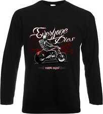 Longsleeve/Langarmshirt schwarz Biker Chopper Oldscoolmotiv Modell Everyone Dies