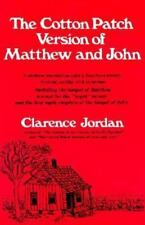 The Cotton Patch Version of Matthew and John: Including the Gospel of Matthew...