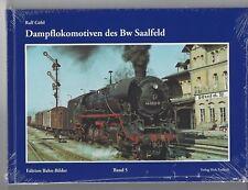 Dampflokomotiven des Bw Saalfeld Verlag Dirk Endisch