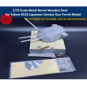 1/72 Metal Barrels Wooden Deck for Takom 0510 Japanese Yamato Gun Turret Model