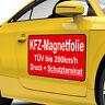 Magnetfolie Magnetschild für Auto KFZ-Werbung incl. Digitaldruck + Schutzlaminat
