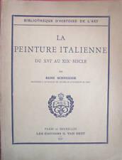 LA PEINTURE ITALIENNE XVI-XIXE  RENÉ SCHNEIDER  1930 VANOEST