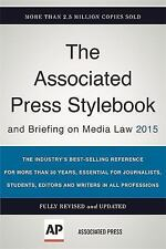 The Associated Press Stylebook 2015 Vol. 46 by Associated Press Staff (2015, Pap