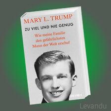 ZU VIEL UND NIE GENUG | MARY L. TRUMP | Wie meine Familie den gefährlichsten ...