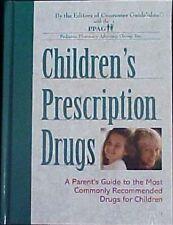 Children's Prescription Drugs: Pediatric Advocacy Group
