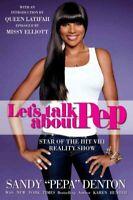 Let's Talk About Pep, Paperback by Denton, Sandy; Hunter, Karen (CON), Brand ...