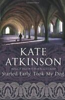 Started Early, Took My Dog: (Jackson Brodie),Kate Atkinson- 9780552772464