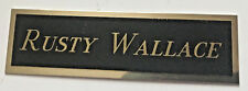 Rusty Wallace Nameplate with 3m adhesive back1-3/4 X 4-1/4 stainless steel